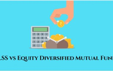 ELSS vs Equity diversified MF   Right Horizons